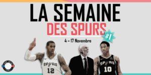 La semaine des Spurs #1