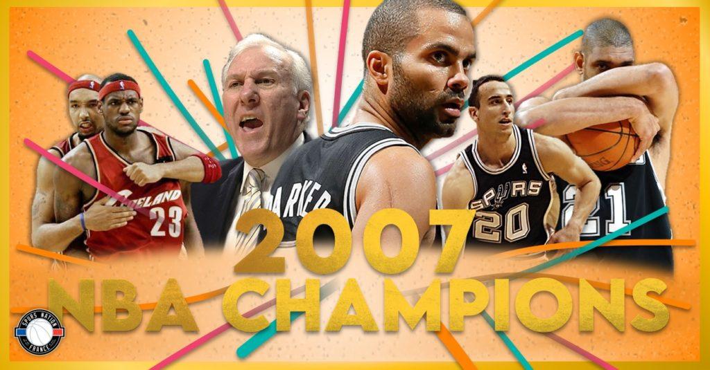 Les Spurs ont remporté le titre NBA 2007 en dominant les Cavaliers de LeBron James en finales.